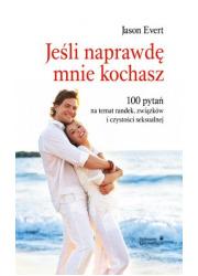 Jeśli naprawdę mnie kochasz. 100 - okładka książki