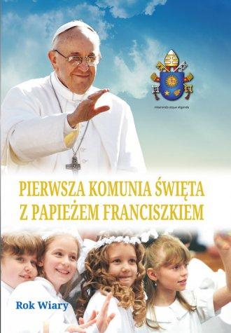Pierwsza Komunia Święta z papieżem - okładka książki