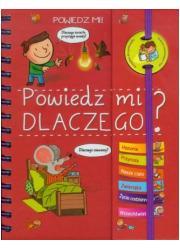Powiedz mi DLACZEGO? - okładka książki