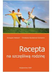 Recepta na szczęśliwą rodzinę - okładka książki