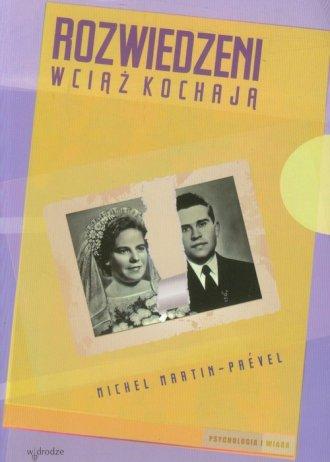 Rozwiedzeni wciąż kochają - okładka książki