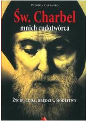 Św. Charbel. Mnich cudotwórca. - okładka książki