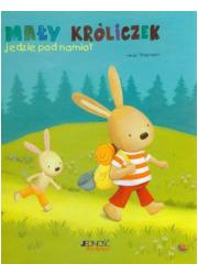 Mały króliczek jedzie pod namiot - okładka książki
