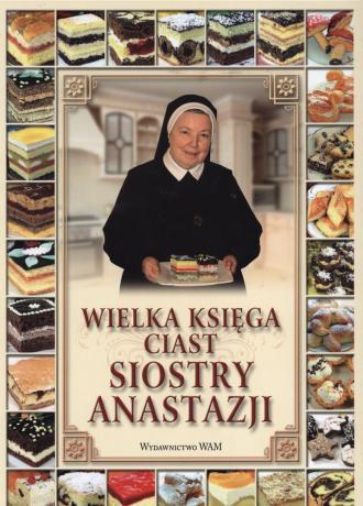Wielka księga ciast Siostry Anastazji - okładka książki