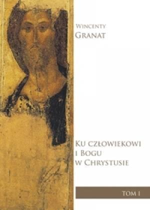 Ku człowiekowi i Bogu w Chrystusie. - okładka książki