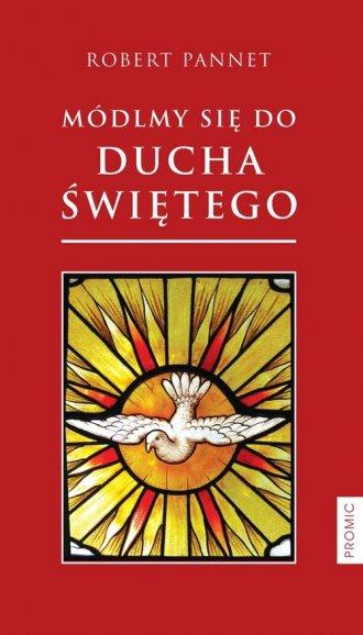 Módlmy się do Ducha Świętego - okładka książki