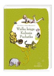 Wielka księga Kubusia Puchatka - okładka książki