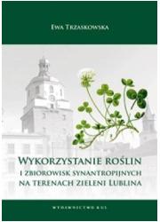 Wykorzystanie roślin i zbiorowisk - okładka książki