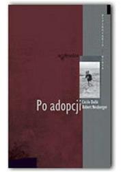 Po adopcji. Seria: Psychologia - okładka książki