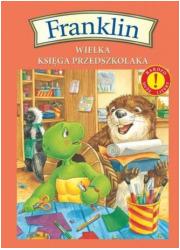 Franklin. Wielka księga przedszkolaka - okładka książki