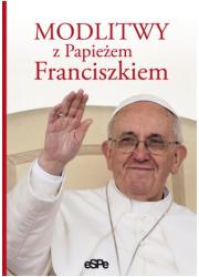 Modlitwy z Papieżem Franciszkiem - okładka książki