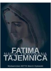 Fatima - tajemnica nadal skrywana. - okładka książki