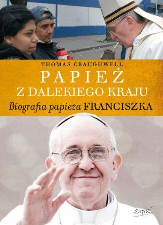 Papież z dalekiego kraju. Biografia - okładka książki
