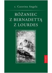 Różaniec z Bernadettą z Lourdes - okładka książki