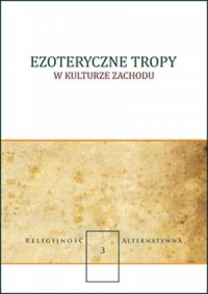 Ezoteryczne tropy w kulturze zachodu. - okładka książki