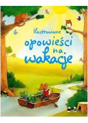 Ilustrowane opowieści na wakacje - okładka książki