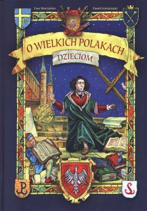 O wielkich Polakach dzieciom - okładka książki