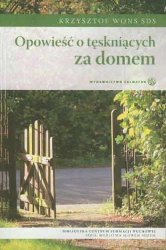 Opowieść o tęskniących za domem - okładka książki