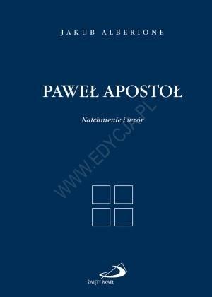 Paweł Apostoł. Natchnienie i wzór - okładka książki