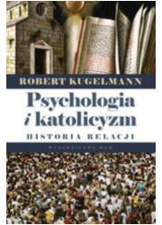 Psychologia i katolicyzm. Historia - okładka książki