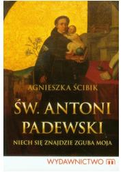 Św. Antoni Padewski. Niech się - okładka książki