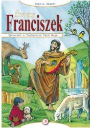 Święty Franciszek. Opowieść o Trubadurze - okładka książki