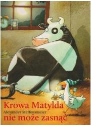 Krowa Matylda nie może zasnąć - okładka książki