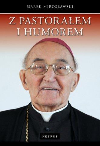 Z pastorałem i humorem. Opowiastki - okładka książki