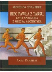 Bieg Pawła z Tarsu czyli spotkania - okładka książki