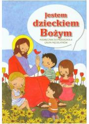 Jestem dzieckiem Bożym. Religia. - okładka podręcznika