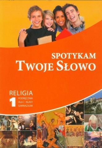 Spotykam Twoje Słowo. Religia 7. - okładka podręcznika