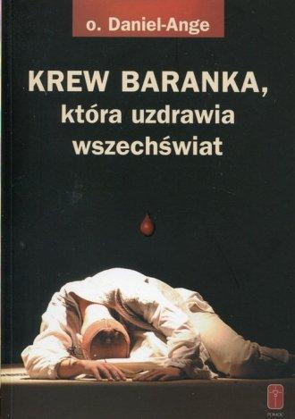 Krew Baranka, która uzdrawia wszechświat - okładka książki