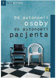 Od autonomii osoby do autonomii - okładka książki