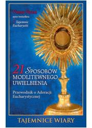 21 sposobów modlitewnego uwielbienia. - okładka książki