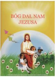 Bóg dał nam Jezusa. Religia. Trzylatki. - okładka podręcznika