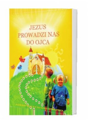 Jezus prowadzi nas do Ojca. Religia. - okładka podręcznika