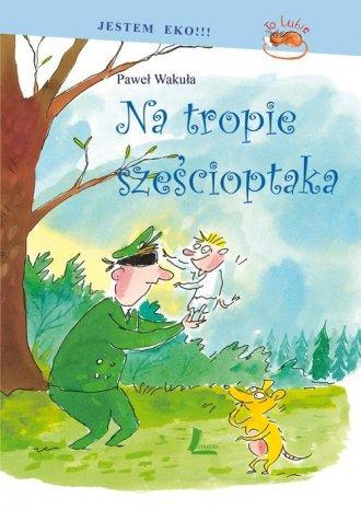 Na tropie Sześcioptaka - okładka książki