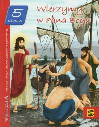 Wierzymy w Pana Boga. Religia. - okładka podręcznika