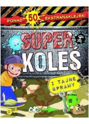 Superkoleś i tajne sprawy - okładka książki