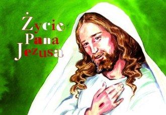 Życie Pana Jezusa. Malowanka dla - okładka książki