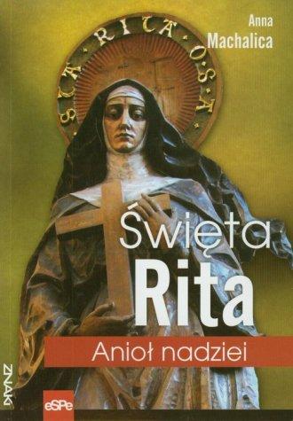Święta Rita. Anioł nadziei - okładka książki