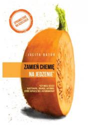 Zamień chemię na jedzenie - okładka książki