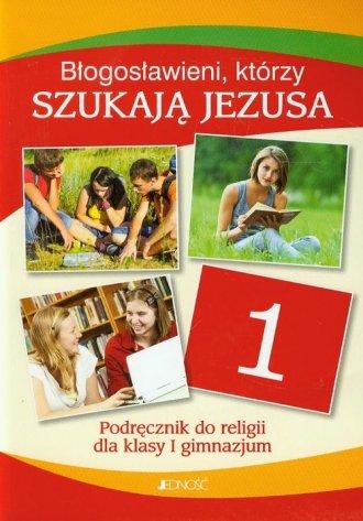 Błogosławieni, którzy szukają Jezusa. - okładka podręcznika