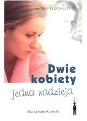Dwie kobiety jedna nadzieja - okładka książki