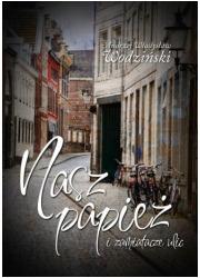 Nasz papież i zamiatacze ulic - okładka książki