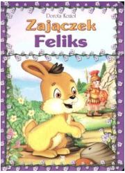 Zajączek Feliks - okładka książki