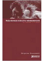Mały słownik subkultur młodzieżowych. - okładka książki