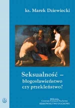 Seksualność - błogosławieństwo - okładka książki