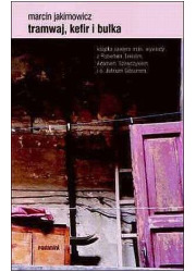 Tramwaj, kefir i bułka - okładka książki