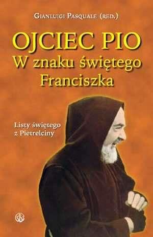 W znaku świętego Franciszka. Listy - okładka książki